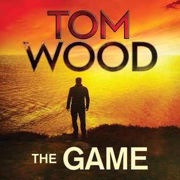 The Game - (Victor the Assassin 3) audiobook by Tom Wood