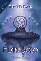 Flying Solo ebook by Wade J. McMahan