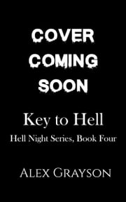 Key to Hell ebook by Alex Grayson