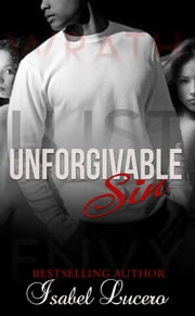 Unforgivable Sin ebook by Isabel Lucero