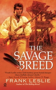 The Savage Breed ebook by Frank Leslie