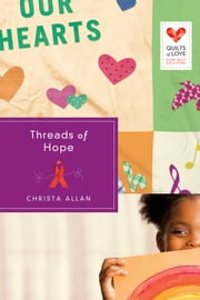 Threads of Hope ebook by Christa Allan