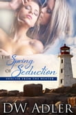 The Spring of Seduction