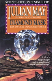 Diamond Mask ebook by Julian May