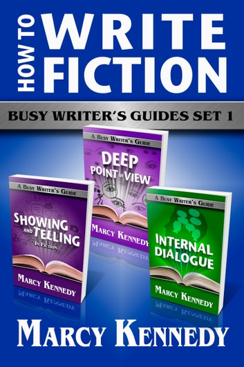 How to Write Fiction - Busy Writer's Guides Set 1 e-bog by Marcy Kennedy