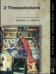 2 Thessalonians ebook by Maarten J.J. Menken