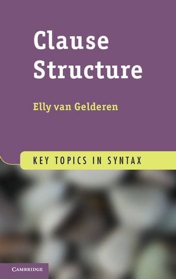 Clause Structure ebook by Elly van Gelderen