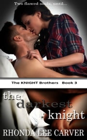 The Darkest Knight ebook by Rhonda Lee Carver