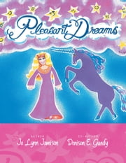 PLEASANT DREAMS ebook by Jo Lynn Jamison; Denison E. Gundy
