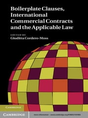Boilerplate Clauses, International Commercial Contracts and the Applicable Law ebook by Giuditta Cordero-Moss