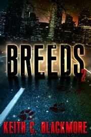 Breeds 2 - Breeds, #2 ebook by Keith C Blackmore