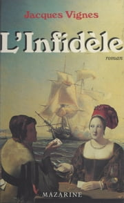 L'infidèle eBook by Jacques Vignes