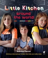Little Kitchen Around the World ebook by Sabrina Parrini