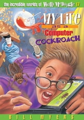 My Life as a Computer Cockroach ebook by Bill Myers