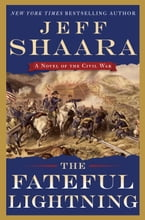 The Fateful Lightning, A Novel of the Civil War