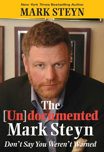The Undocumented Mark Steyn ebook by Mark Steyn