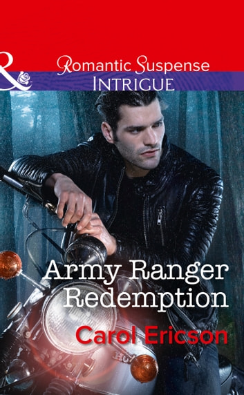 Army Ranger Redemption (Mills & Boon Intrigue) (Target: Timberline, Book 3) eBook by Carol Ericson