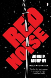 Red Noise ebook by John P. Murphy