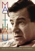 Matthau ebook by Rob Edelman,Audrey Kupferberg