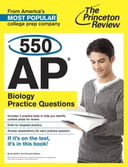 550 AP Biology Practice Questions ebook by Princeton Review
