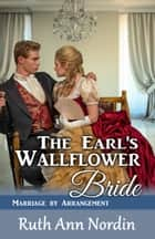 The Earl's Wallflower Bride ebook by