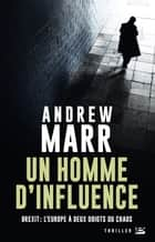 Un Homme d'influence ebook by Andrew Marr