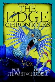 Edge Chronicles: Vox ebook by Paul Stewart,Chris Riddell