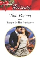 Bought for Her Innocence 電子書籍 by Tara Pammi