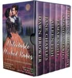 Delectable Wicked Rakes ebook by Dawn Brower, Jane Charles, Aileen Fish,...