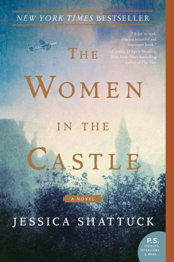 The Women in the Castle - A Novel ebook by Jessica Shattuck