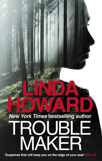 Troublemaker ebook by Linda Howard