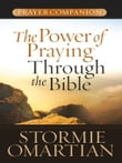 The Power of Praying® Through the Bible Prayer Companion