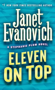 Eleven on Top ebook by Janet Evanovich