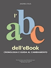 L'abc dell'ebook ebook by Andrea Fava