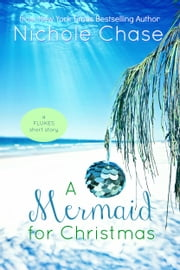 A Mermaid for Christmas ebook by Nichole Chase