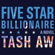 Five Star Billionaire audiobook by Tash Aw