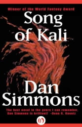 Song of Kali ebook by Dan Simmons