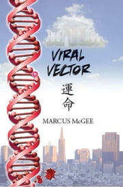 Viral Vector ebook by Marcus McGee