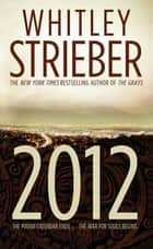 2012 ebook by Whitley Strieber