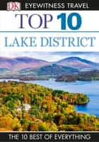 Top 10 England's Lake District ebook by DK Travel