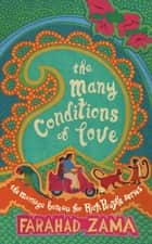 The Many Conditions Of Love - Number 2 in series ebook by Farahad Zama