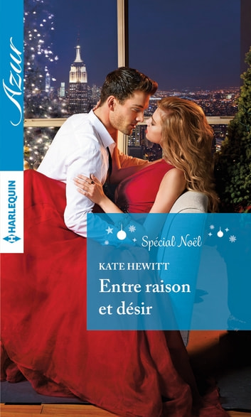 Entre raison et désir ebook by Kate Hewitt
