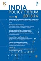 India Policy Forum 2013-14 - Volume 10 ebook by Shekhar Shah, Barry Bosworth, Arvind Panagariya