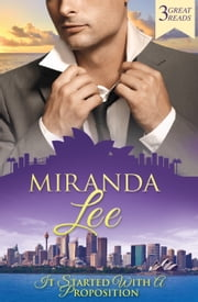 It Started With A Proposition - 3 Book Box Set ebook by Miranda Lee