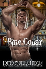 Blue Collar ebook by Delilah Devlin, Elle James, Layla Chase,...