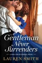 A Gentleman Never Surrenders ekitaplar by Lauren Smith