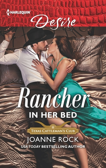 Rancher in Her Bed ebook by Joanne Rock