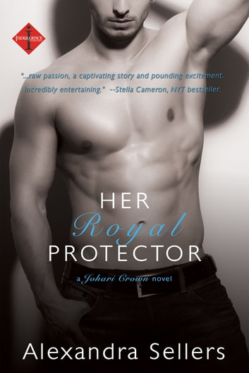 Her Royal Protector ebook by Alexandra Sellers