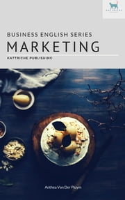Marketing: Business English Series ekitaplar by Anthea Van Der Pluym