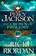 The Crown of Ptolemy ebook by